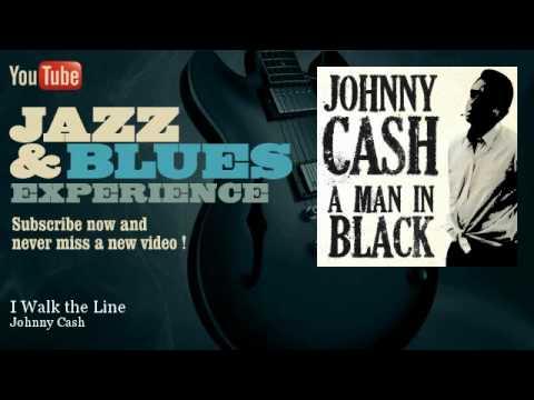 Johnny Cash - I Walk the Line - JazzAndBluesExperience