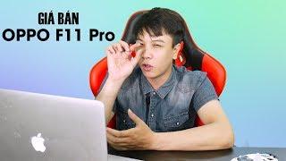 OPPO F11 Pro giá bao nhiêu thì hợp lý? - Nghenhinvietnam.vn