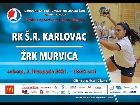 2.kolo, 2. HRL Zapad-žene,  RK ŠR Karlovac vs ŽRK Murvica