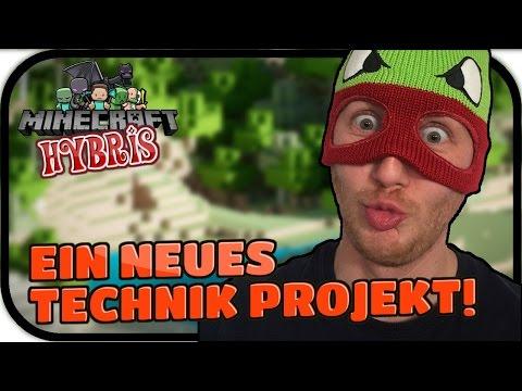 EIN NEUES TECHNIK PROJEKT! - MINECRAFT HYBRIS #001 ★ Lets Play Minecraft Infinity Evolved Expert Deu