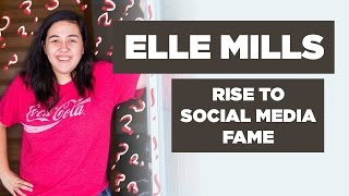 Elle Mills Interview: Rising to Social Media Fame