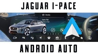 Android Auto works on the Jaguar I-Pace! BUT there's a PROBLEM