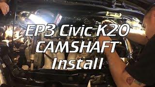 K Series Cam Install