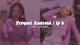 90's filter tutorial | Prequel android alternative