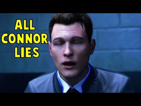 All Connor Lies - Detroit Become Human