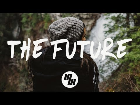 San Holo - The Future (Lyric / Lyric Video) ft. James Vincent McMorrow