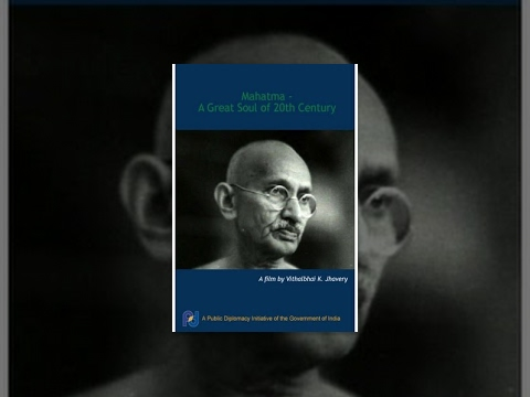 Mahatma - A Great Soul of 20th Century