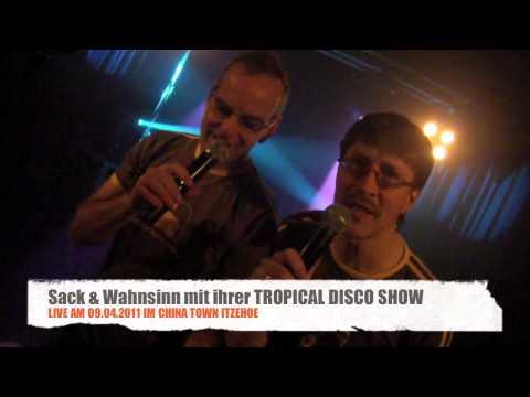 Sack & Wahninn - Tropical Disco Show