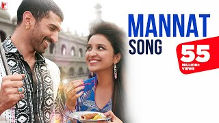 Mannat Full video Song Daawat-e-Ishq