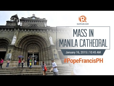 #PopeFrancisPH: Pope Francis Mass in Manila Cathedral