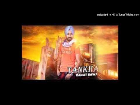 Ranjit Bawa Latest Song Tankha
