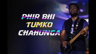 download lagu Phir Bhi Tumko Chahunga -live  Arijit Singh  gratis