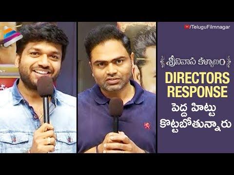 Tollywood Directors Hail Srinivasa Kalyanam and Dil Raju | Nithiin | Raashi Khanna |Telugu FilmNagar