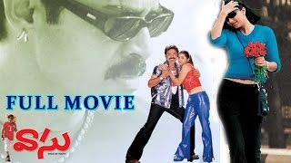 Vasu Full Length Movie || Venkatesh, Bhoomika Chawla, Vijay Kumar
