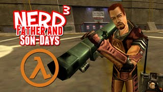 Nerd  39 S Father And Son Days  Bunker Down  Half Life Deathmatch