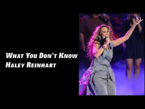 Haley Reinhart - What You Dont Know