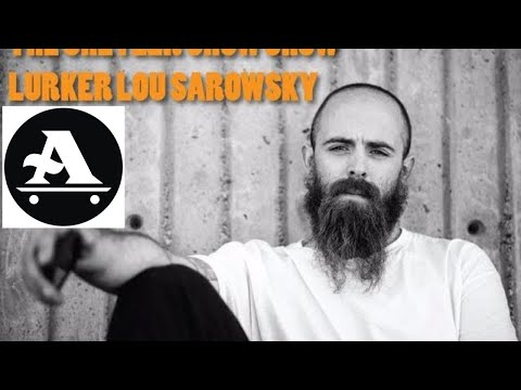 THE SHETLER SHOW skate podcast: LURKER LOU SAROWSKY