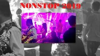 NONSTOP 2019 - MUSIC - NHAC SAN CUC MANH 2019HD