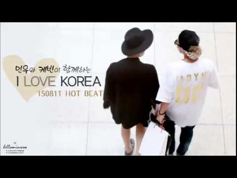150811 Radio 'HOT BEAT' 하민우 케빈 I LOVE KOREA