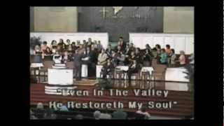 CBC Choir- In the Valley He Restoreth My Soul
