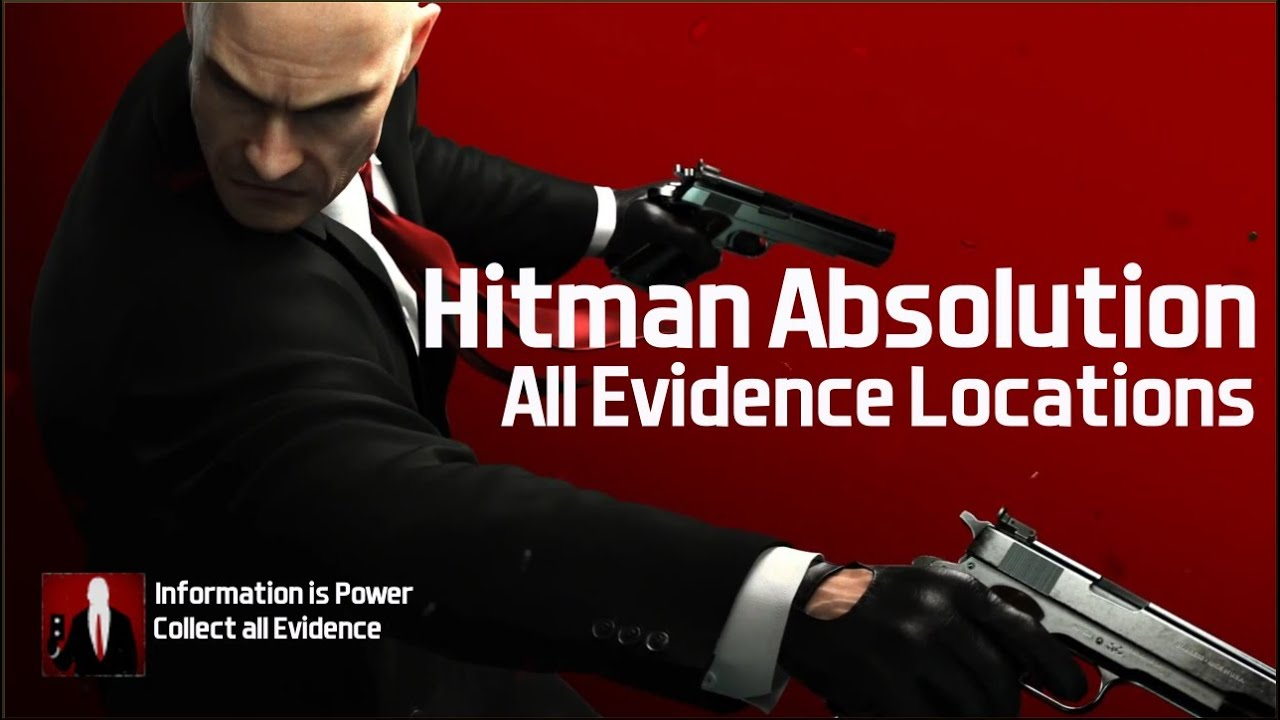 Hitman Absolution Evidence Locations Guide