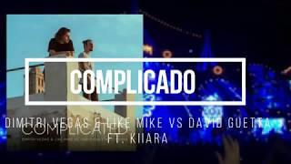Download Dimitri Vegas & Like Mike vs David Guetta - Complicated FT. Kiiara (Subtitulado Español) 3Gp Mp4