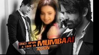 Once upon a time in mubai - Trailer - Arnav Khushi