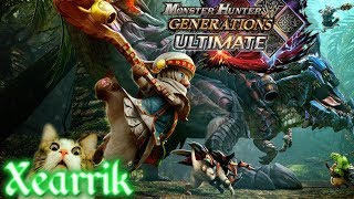 Monster Hunter Generations Ultimate | MHW Player Tries MHGU | Part 10