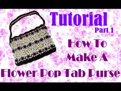 How To Make A Pop Tab Flower Purse / Bag : Part 1