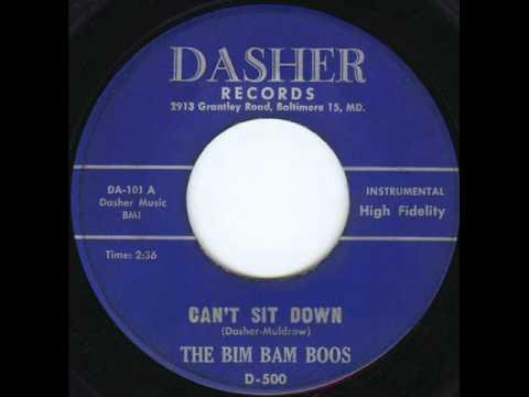 Can't Sit Down - The Bim Bam Boos - 1959