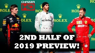 ChazzaHDF1 Podcast #45 - Previewing The Rest Of The 2019 F1 Season
