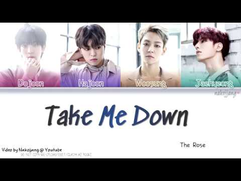 THE ROSE (더 로즈) – TAKE ME DOWN (Color Coded Lyrics Eng/Rom/Han/가사)