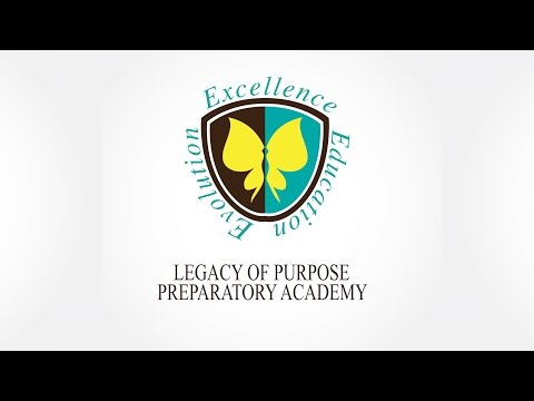 Legacy of Purpose Preparatory Academy - 10/14/2014