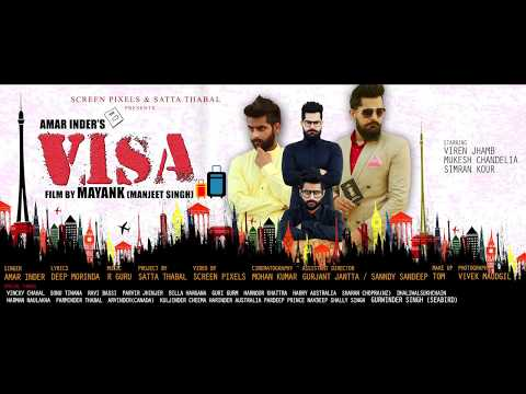 VISA ft. R GURU | AMAR INDER | STARRING VIREN JHAMB | PUNJABI LATEST VIDEO SONG