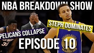NBA Breakdown Show | Steph Goes Off vs OKC | Russ Struggles | Pelicans Collapse