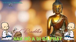 """Nhạc niệm 6 chữ """"Nam Mô A Di Đà Phật"""" hay nhất - Thu âm 2017"""