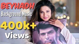 download lagu Beyhadh Background Music Full Version gratis