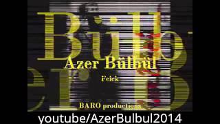 Azer Bülbül  - En Güzel Şarkıları (Sözleriyle) Bir Arada !!! (Mix/Karışık) İzle