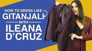 Baadshaho: Ileana D'Cruz decodes her style | How to dress like Gitanjali | Bollywood | Pinkvilla