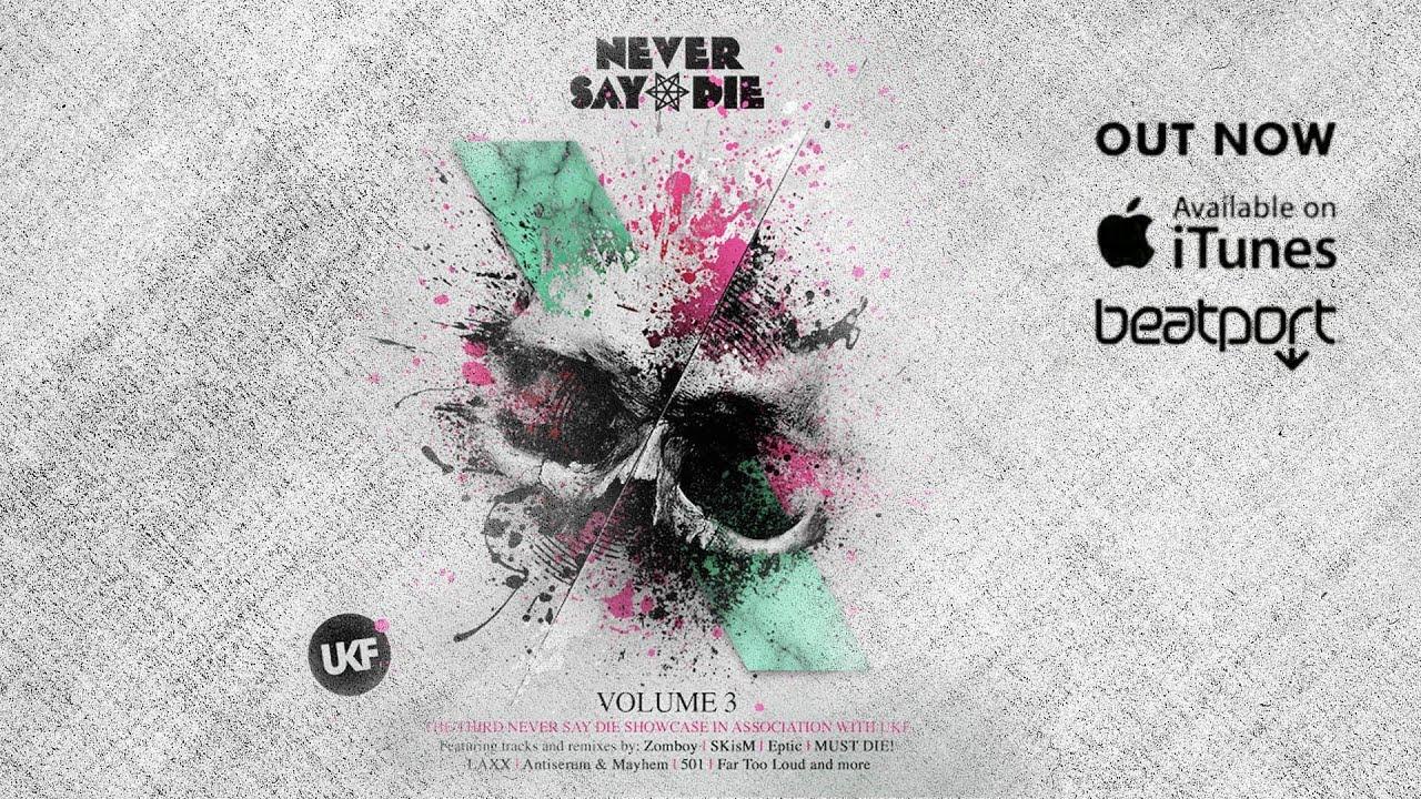 Tracklist Never Say Die Never Say Die Vol