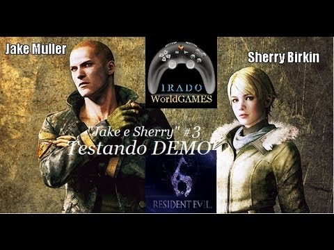 Resident Evil 6 Jake e Sherry #3: Testando DEMO