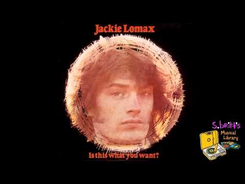 Jackie Lomax - I Just Dont Know