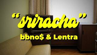Download lagu bbno$ - sriracha prod. Lentra (LYRIC VIDEO)