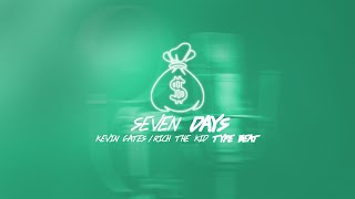 "Kevin Gates/Rich The Kid Type Beat - ""Seven Days"" (Prod. by Chris Banks & PumbaAreYouNutz)"