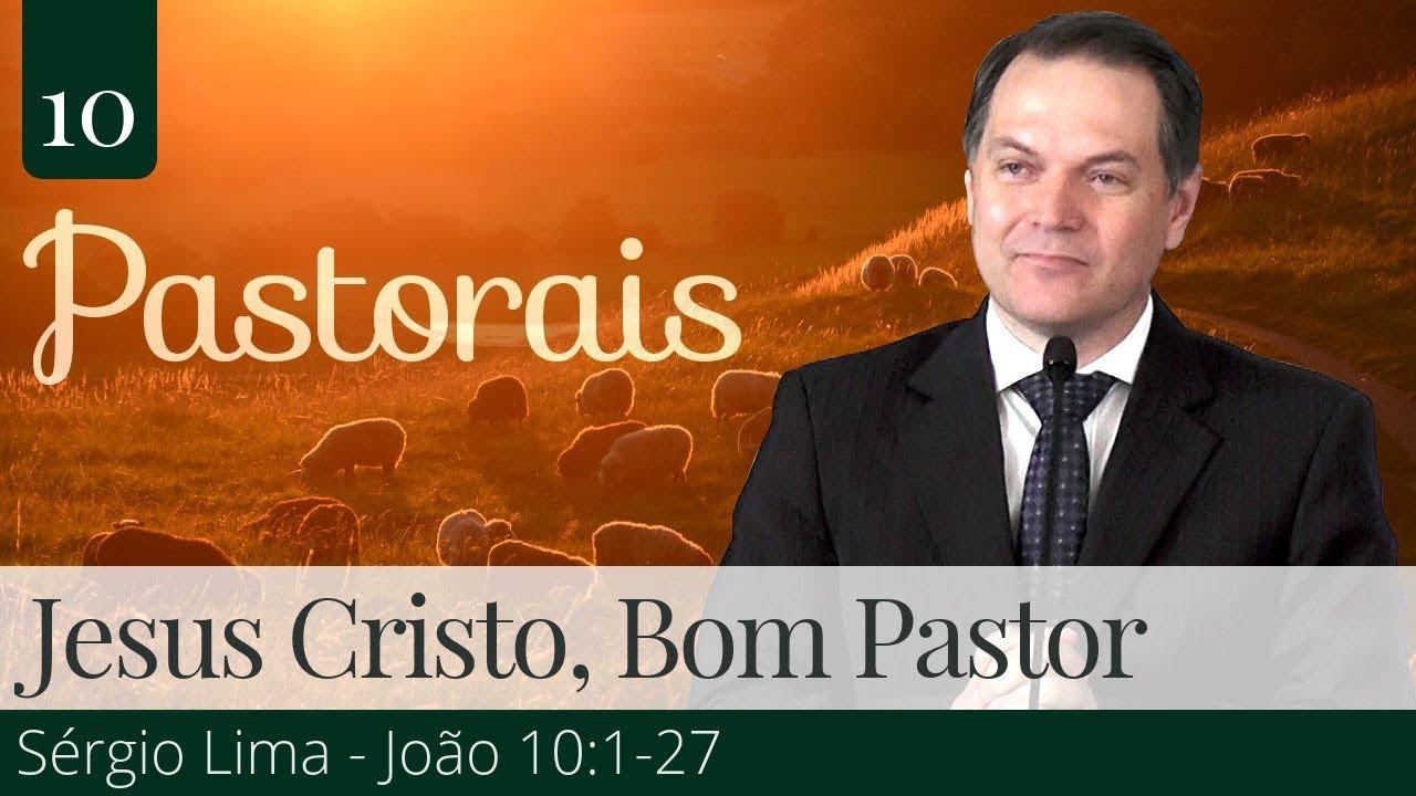 10. Jesus Cristo, Bom Pastor - Sérgio Lima