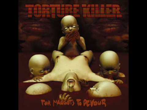 Torture Killer - Fuck Them When They Bleed