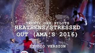 (Studio Version) Heathens/Stressed Out   twenty one pilots at the AMAs 2016