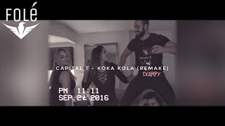Capital T - Koka Kola (REMAKE)
