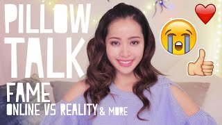 Pillow Talk 2 / Online Fame, Reality + More ☾