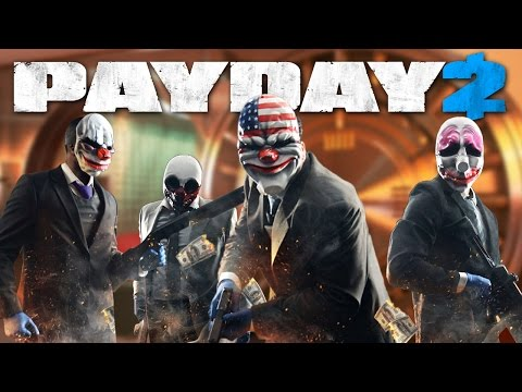 Payday 2 Pt. 3: Breaking Bank